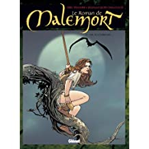 Le Roman de malemort - Tome 06 : Toute l'éternité (French Edition)