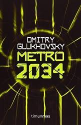 Metro 2034 (Ciencia Ficción, Band 13)