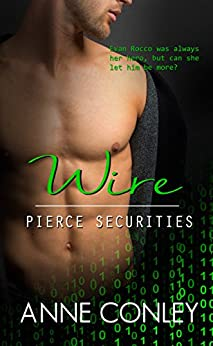 Wire (Pierce Securities Book 2) by [Conley, Anne]