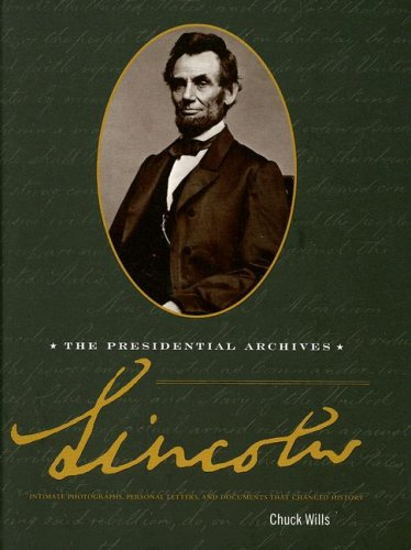 Lincoln: The Presidential Archives
