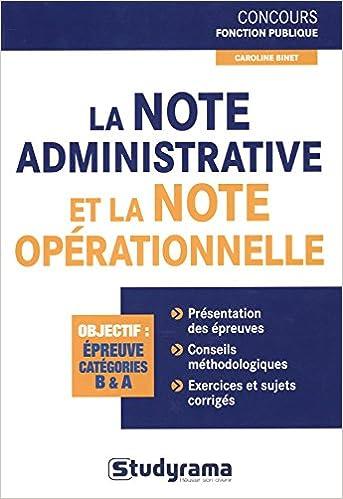 La note administrative et la note opérationnelle: Caroline Binet: 9782759019106: Amazon.com: Books