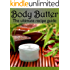 Body Butter :The Ultimate Guide