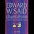 Orientalismo: O Oriente como invenção do Ocidente