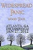 Widespread Panic: Wood Tour - Atlanta, GA The Tabernacle January 27, 2012