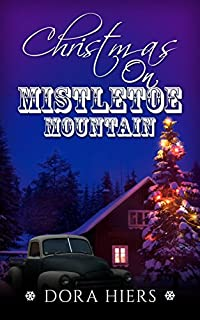 Christmas On Mistletoe Mountain by Dora Hiers ebook deal