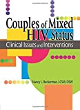 img - for Couples of Mixed HIV Status: Clinical Issues and Interventions by Shelby, R Dennis, Beckerman, Nancy L (2005) Paperback book / textbook / text book