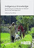 img - for Indigenous Knowledge: Enhancing its Contribution to Natural Resources Management book / textbook / text book