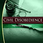 Civil Disobedience | Henry David Thoreau