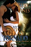 My Little Texas Tornado (Tornado Series Book 1)
