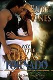 img - for My Little Texas Tornado (Tornado Series Book 1) book / textbook / text book
