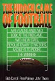 The Hidden Game of Football, Bob Carroll and Pete Palmer, 0446514144
