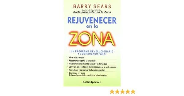 Rejuvenecer en la zona Spanish Edition Books4pocket ...