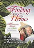img - for Finding Our Way Home: Heartwarming Stories That Ignite Our Spiritual Core book / textbook / text book
