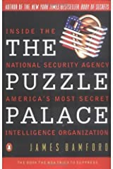 The Puzzle Palace: Inside the National Security Agency, America's Most Secret Intelligence Organization by Bamford, James (1983) Paperback Paperback