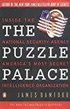 Front cover for the book The Puzzle Palace: Inside the National Security Agency, America's Most Secret Intelligence Organization by James Bamford