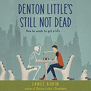 Denton Little's Still Not Dead Hörbuch