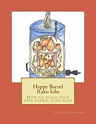 Happy Barrel Raku Kiln: How to build your own barrel raku kiln