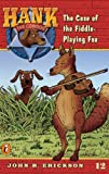 The Case of the Fiddle-Playing Fox, John R. Erickson, 0833568256