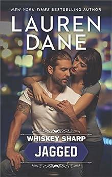 Whiskey Sharp: Jagged by [Dane, Lauren]