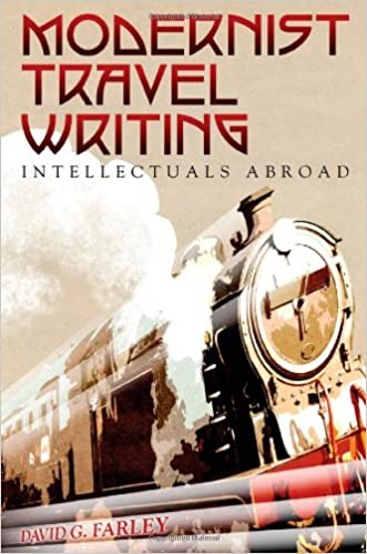 Modernist Travel Writing: Intellectuals Abroad