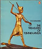 Treasures of Tutankhamun, I. E. S. Edwards, 0140042873