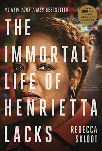 The Immortal Life of Henrietta Lacks (Movie Tie-In Edition) cover