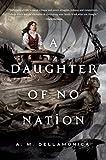 download ebook a daughter of no nation by dellamonica, a. m.(december 1, 2015) hardcover pdf epub