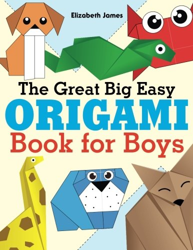 The Great Big Easy ORIGAMI Book for BOYS