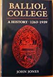 Balliol College: A History by John Jones front cover
