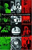 Representing the Unpresentable: Historical Images of National Reform from the Qajars to the Islamic Republic of Iran (Gender, Culture, and Politics in the Middle East)