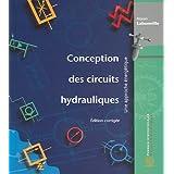 Conception des circuits hydrauliques - édition corrigée - Une approche énergétique