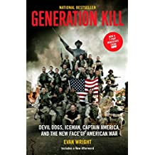 Generation Kill: Devil Dogs, Ice Man, Captain America, and the New Face of American War
