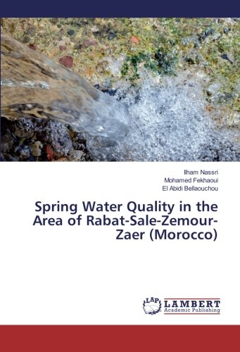 Spring Water Quality in the Area of Rabat-Sale-Zemour-Zaer (Morocco) pdf epub
