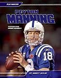 Peyton Manning, Marty Gitlin, 1617147486