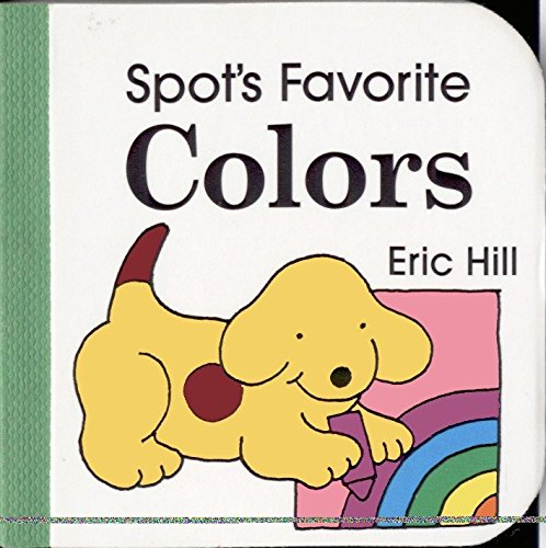 Colour Spot (Spot's Favorite Colors)