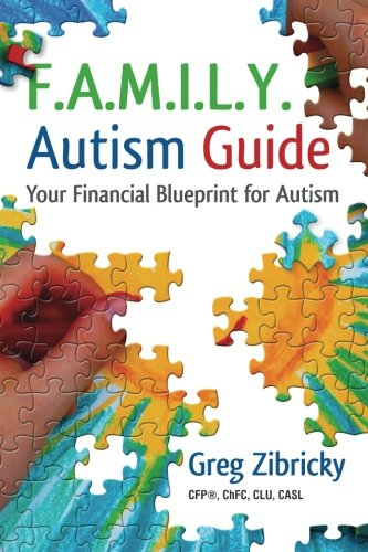 F A M I L Y  Autism Guide  Your Financial Blueprint For Autism