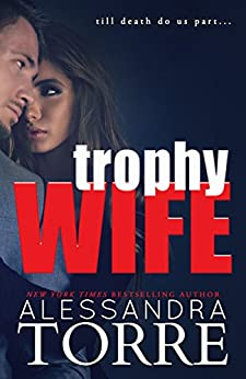 Trophy Wife by [Torre, Alessandra]