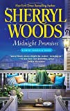Midnight Promises by Woods, Sherryl. (Harlequin MIRA,2012) [Mass Market Paperback]