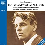 The Life and Works of William Butler Yeats  | Compiled by John Kavanagh
