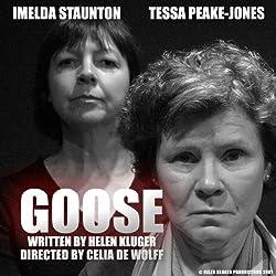 Goose (Dramatised)