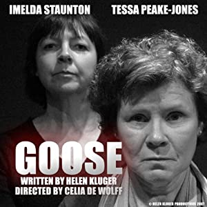 Goose (Dramatised) Performance