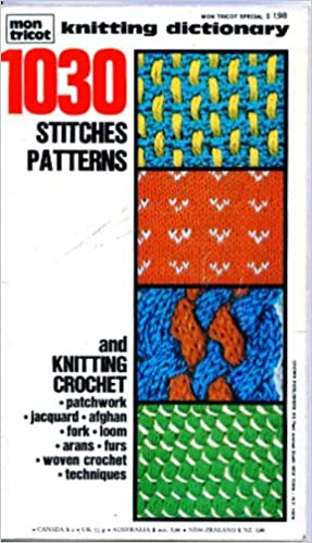 Mon Tricot Knitting Dictionary 1030 Stitches Patterns And