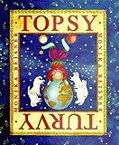 Topsy Turvy, Monika Beisner, 0374376794