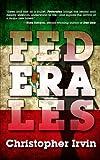 Federales (One Eye Press Singles)