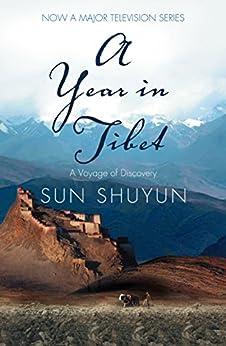 A Year in Tibet by [Shuyun, Sun]