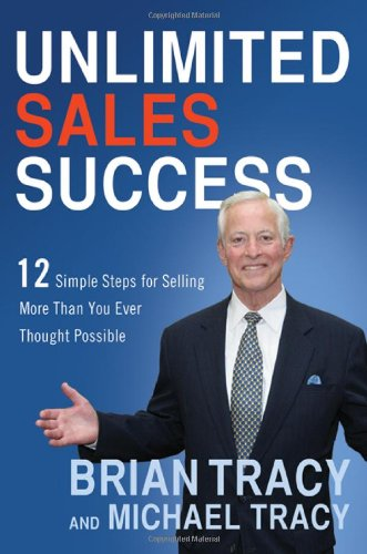 Unlimited Sales Success by Brian Tracy , Michael Tracy, Publisher : AMACOM