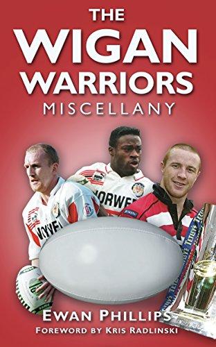 The Wigan Warriors Miscellany por Ewan Phillips