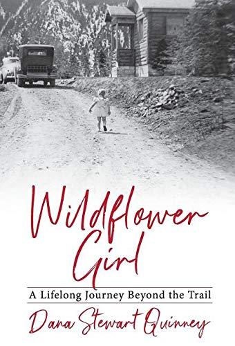 Wildflower Girl: A Lifelong Journey Beyond the -