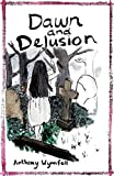 img - for Dawn and Delusion book / textbook / text book