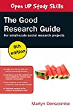 img - for The Good Research Guide: For Small-Scale Social Research Projects book / textbook / text book